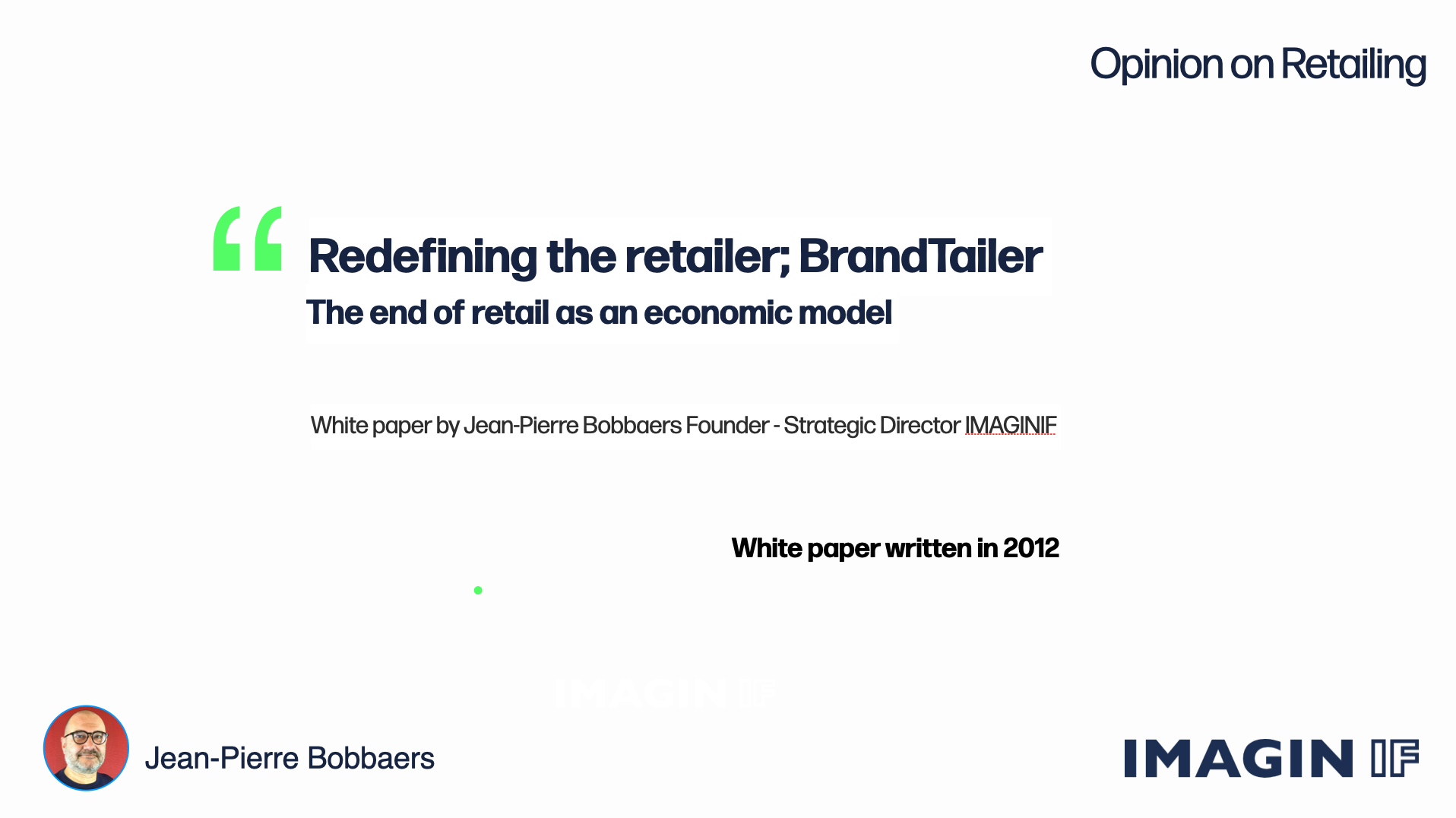 Read more about the article Redefining the retailer; BrandTailer™️