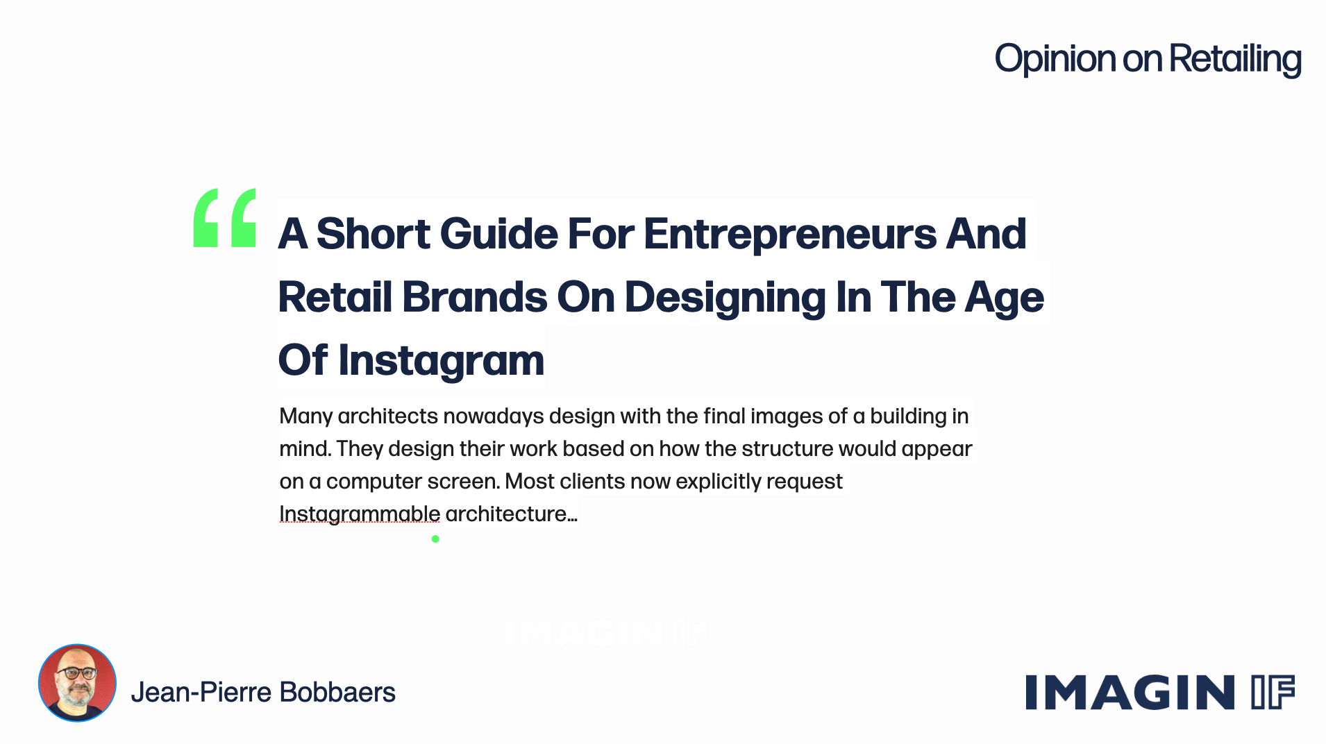 Read more about the article A Short Guide For Entrepreneurs And Retail Brands On Designing In The Age Of Instagram