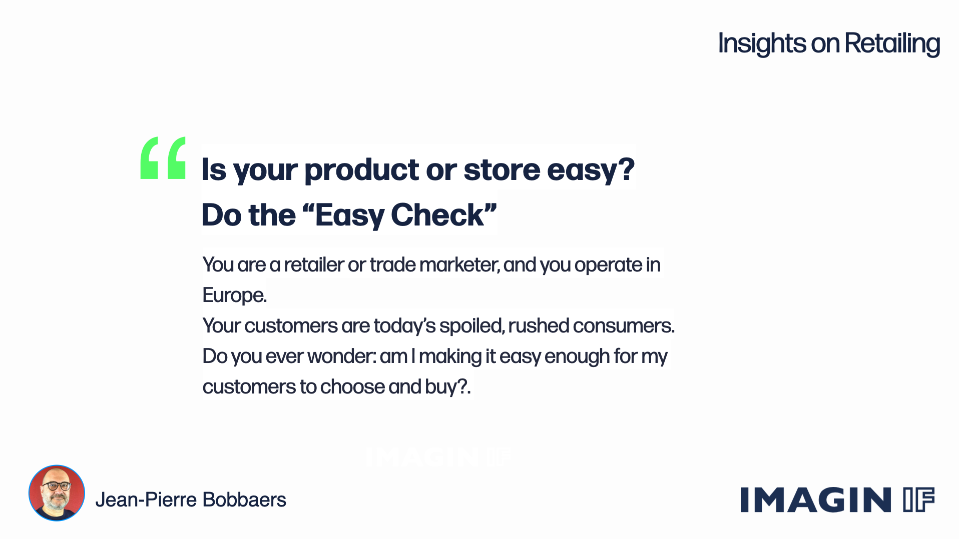 """Read more about the article Is your product or store easy? Do the """"Easy Check ™""""."""