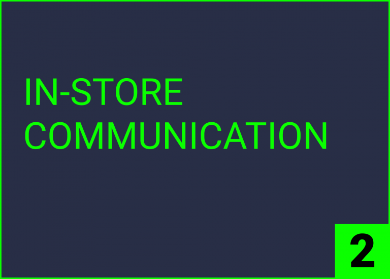 IN-STORE COMMUNICATION