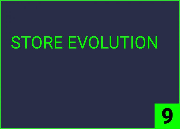 STORE EVOLUTION